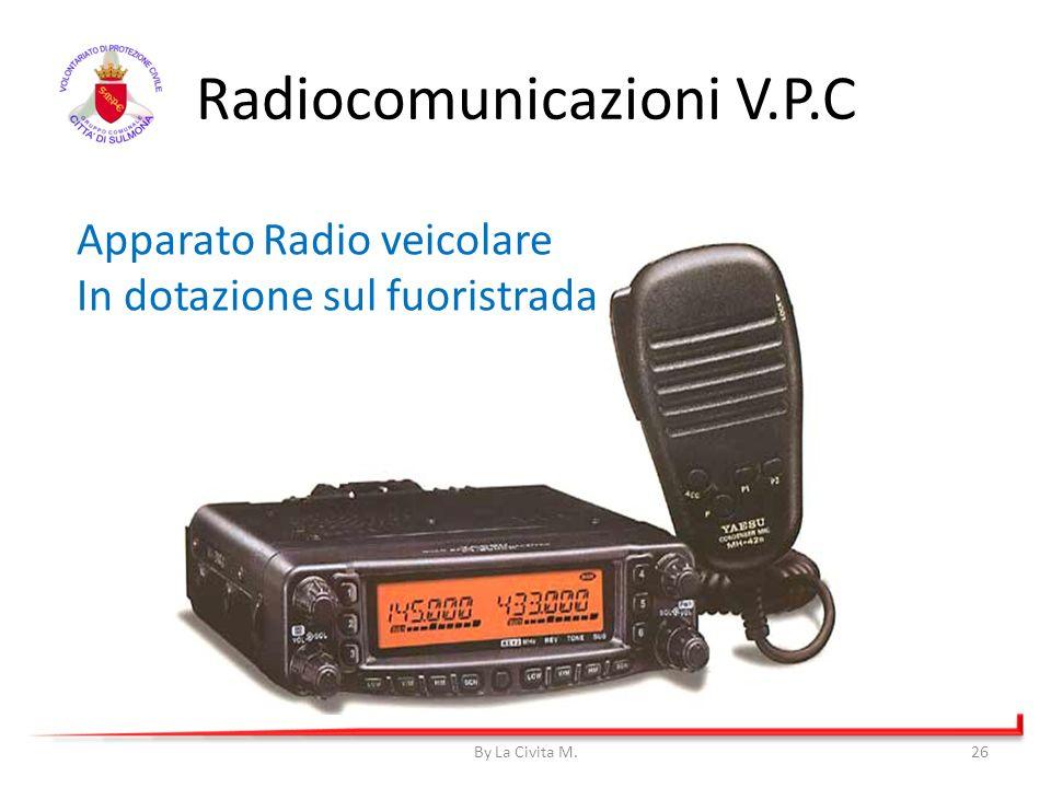 By La Civita M.26 Radiocomunicazioni V.P.C Apparato Radio veicolare In dotazione sul fuoristrada