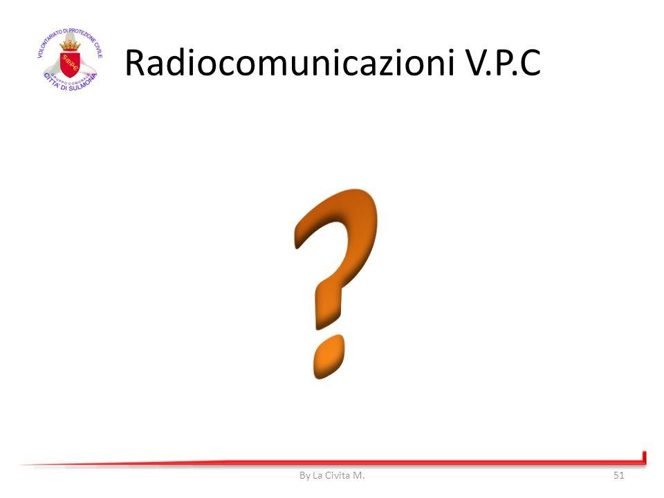By La Civita M.51 Radiocomunicazioni V.P.C