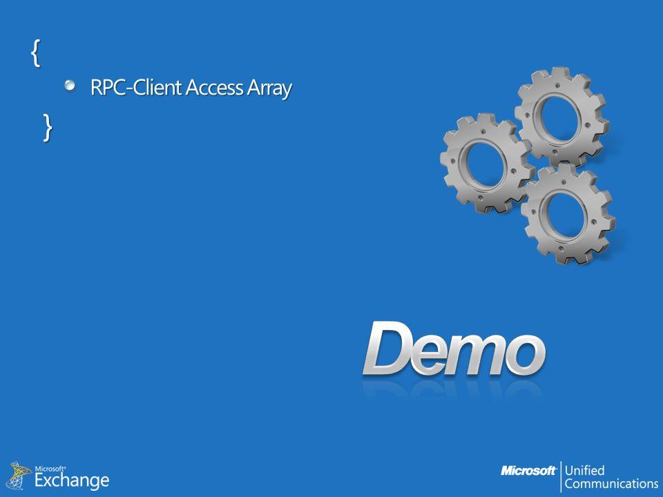 { RPC-Client Access Array }