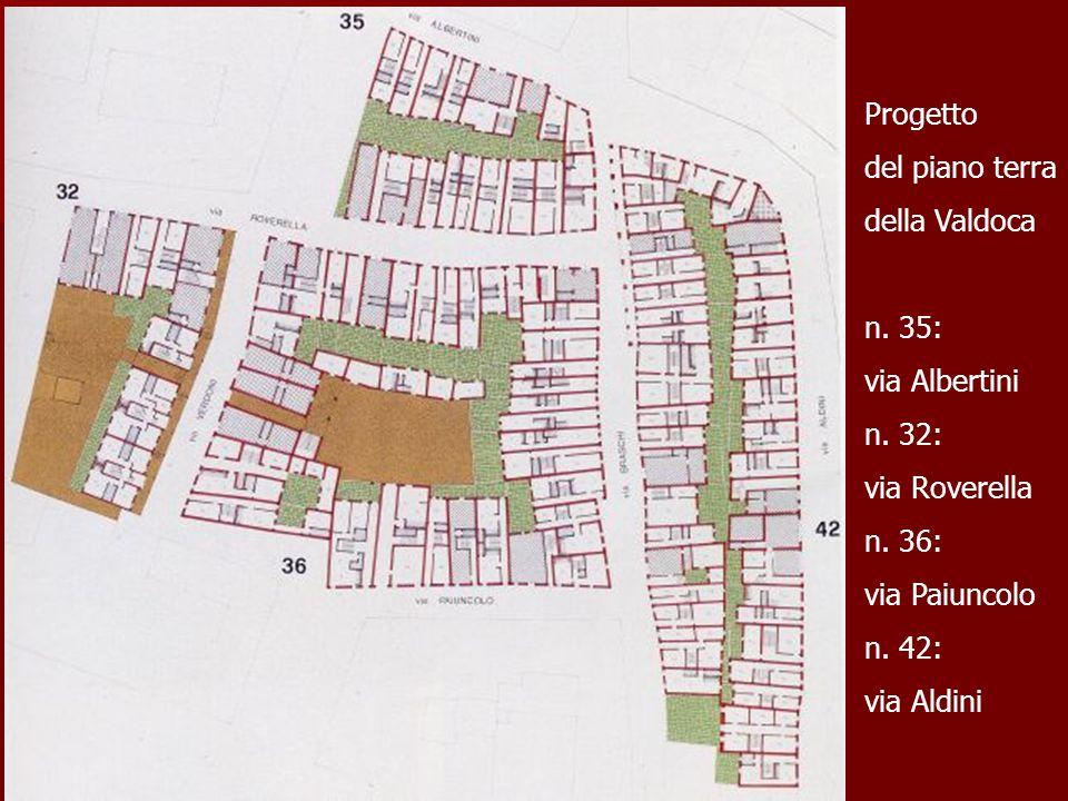 Progetto del piano terra della Valdoca n. 35: via Albertini n. 32: via Roverella n. 36: via Paiuncolo n. 42: via Aldini