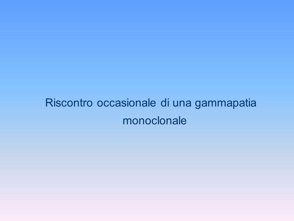 Riscontro occasionale di una gammapatia monoclonale
