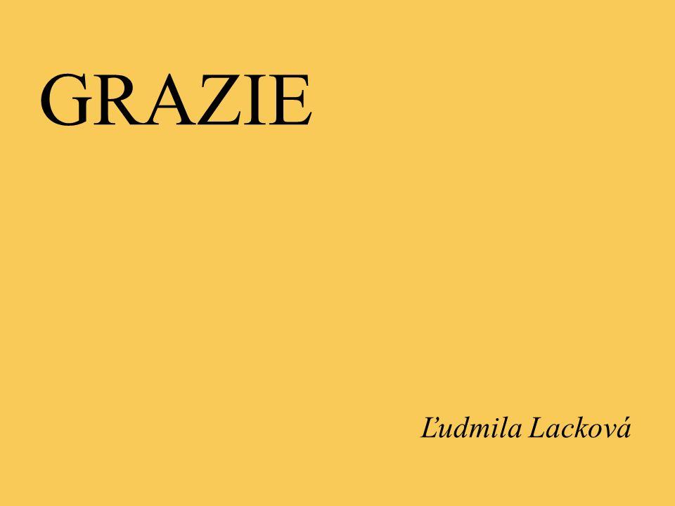 GRAZIE Ľudmila Lacková