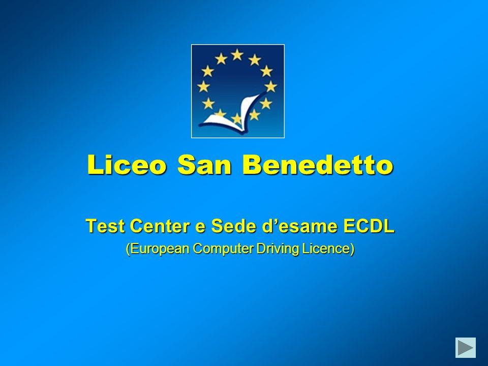 Liceo San Benedetto Test Center e Sede desame ECDL (European Computer Driving Licence)