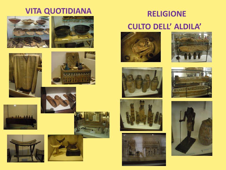 VITA QUOTIDIANA RELIGIONE CULTO DELL ALDILA