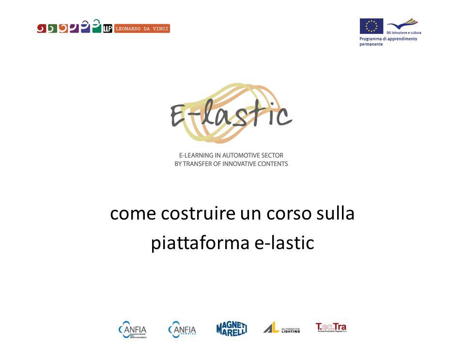 il progetto e-lastic consiste in corsi in auto-apprendimento per le aziende della filiera automotive realizzati ed erogati attraverso una piattaforma on web
