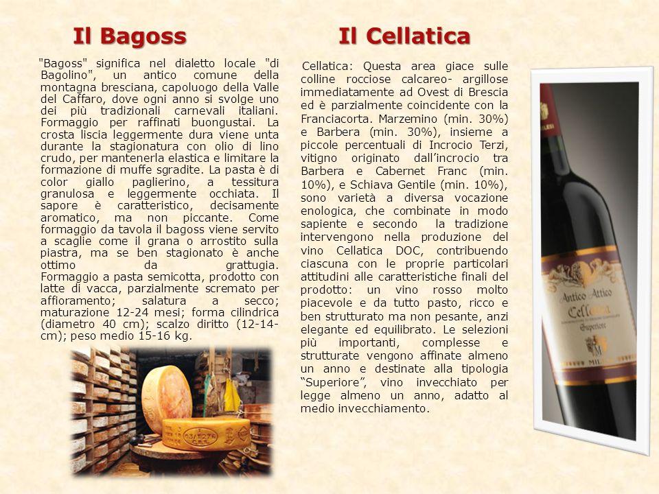 Il Bagoss Il Cellatica