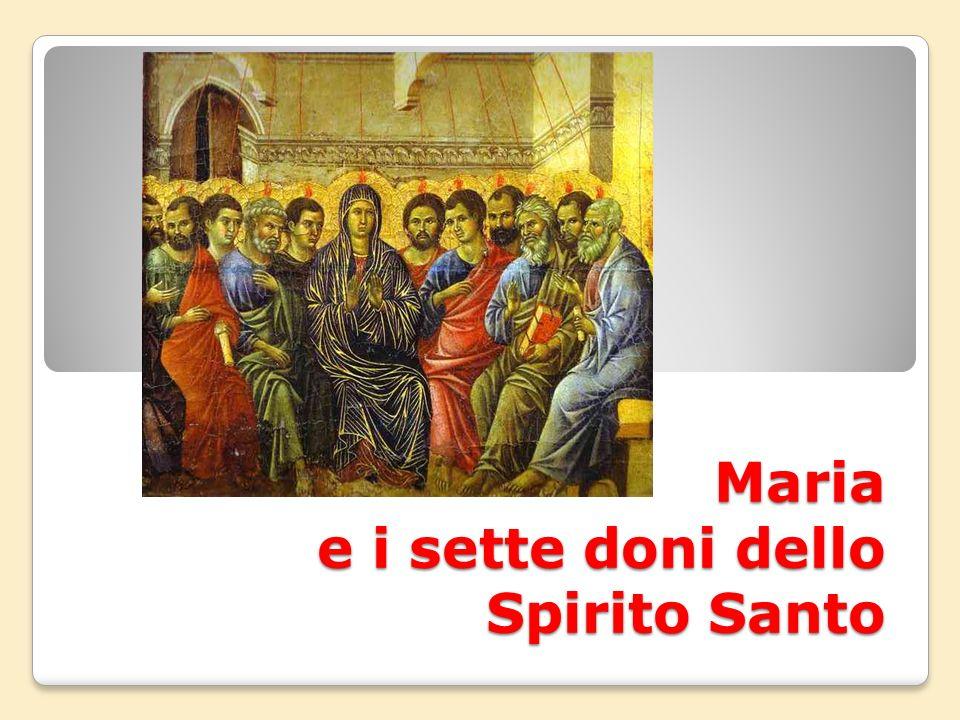 Maria e i sette doni dello Spirito Santo