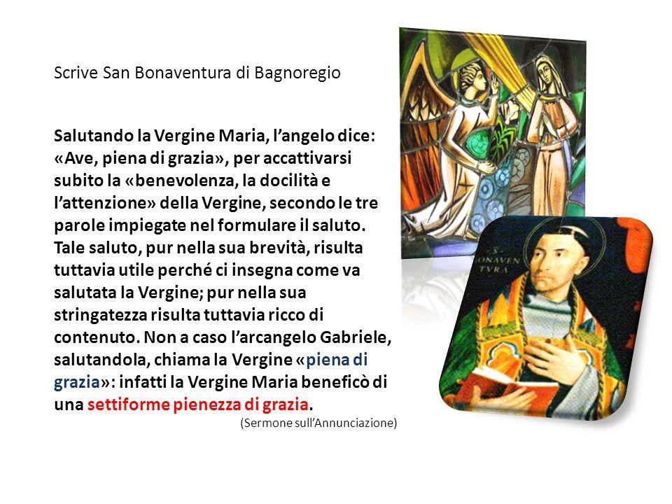 Salutando la Vergine Maria, langelo dice: «Ave, piena di grazia», per accattivarsi subito la «benevolenza, la docilità e lattenzione» della Vergine, s