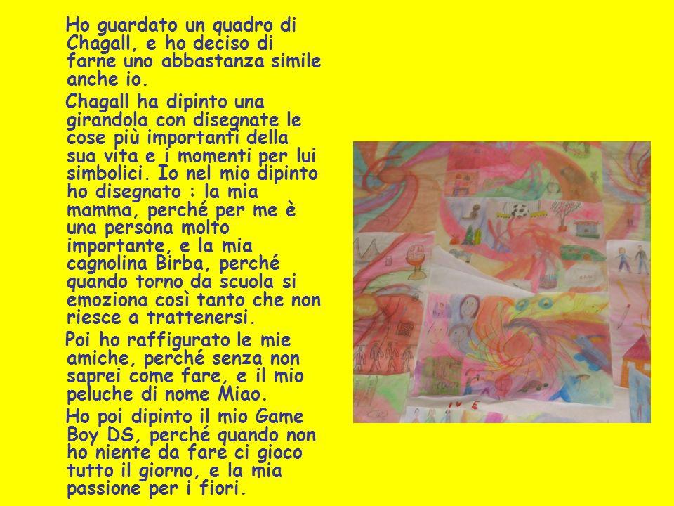 Ho guardato un quadro di Chagall, e ho deciso di farne uno abbastanza simile anche io. Chagall ha dipinto una girandola con disegnate le cose più impo