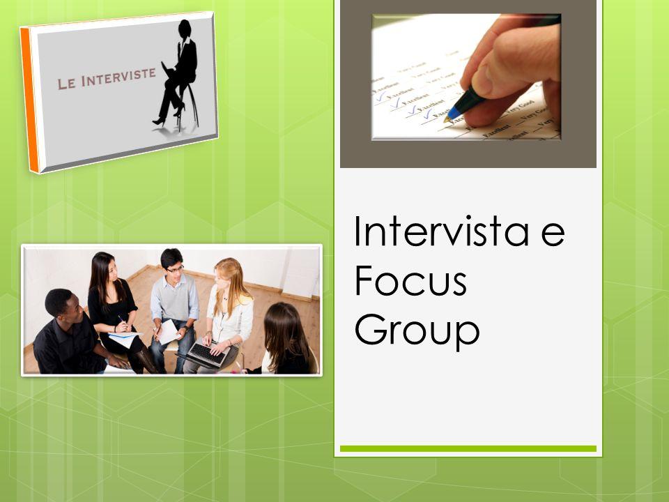 Esistono 3 tipi di intervista: - Intervista Libera - Intervista con Questionario - Intervista con Questionario per Campione