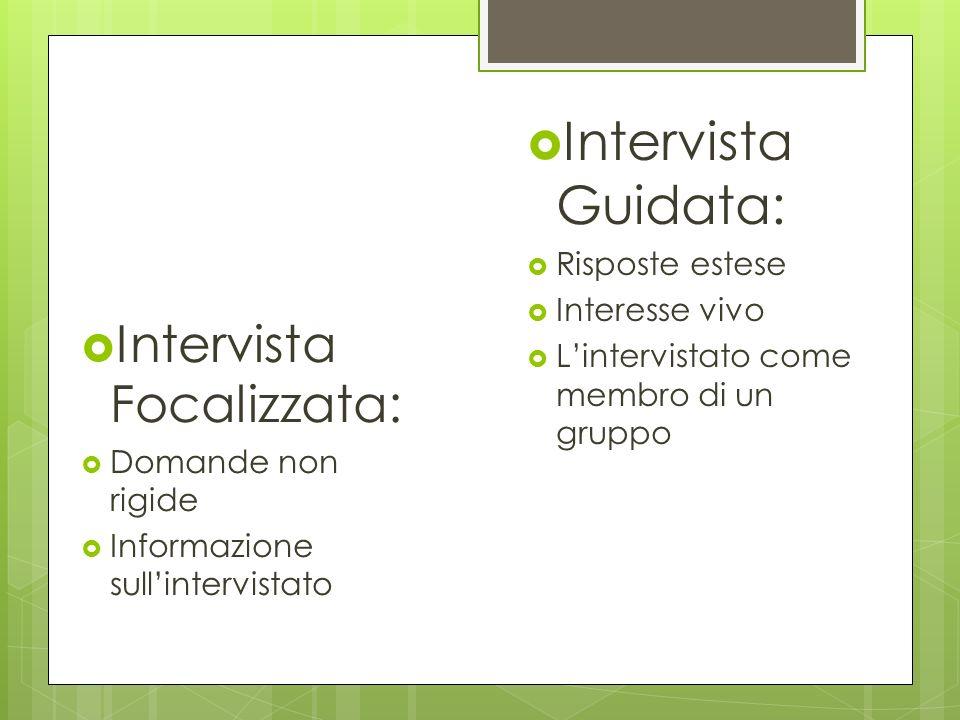 -Essenziale allinizio della ricerca - Ricerca di sfondo Intervista Informale: