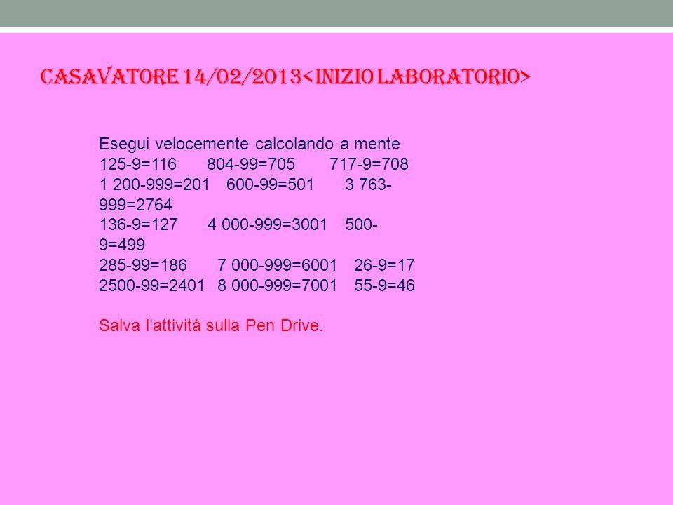Esegui velocemente calcolando a mente 125-9=116 804-99=705 717-9=708 1 200-999=201 600-99=501 3 763- 999=2764 136-9=127 4 000-999=3001 500- 9=499 285-