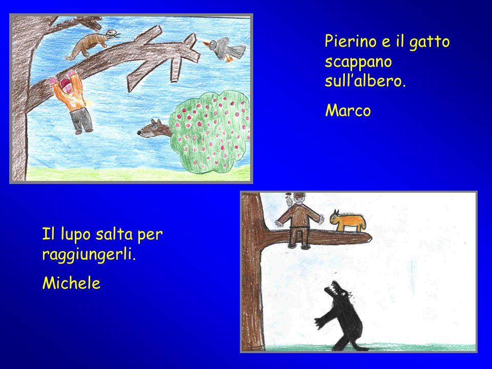 Pierino e il gatto scappano sullalbero. Marco Il lupo salta per raggiungerli. Michele