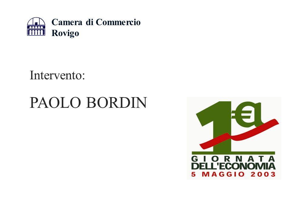Camera di Commercio Rovigo Intervento: PAOLO BORDIN