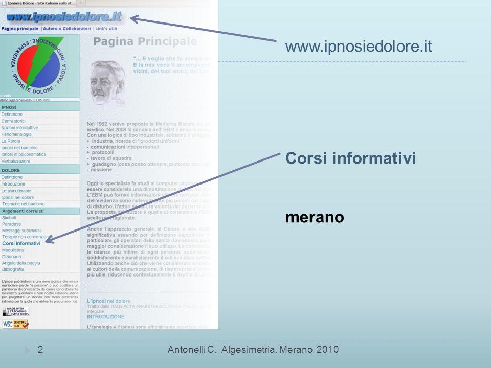 Antonelli C. Algesimetria. Merano, 20102 www.ipnosiedolore.it Corsi informativi merano
