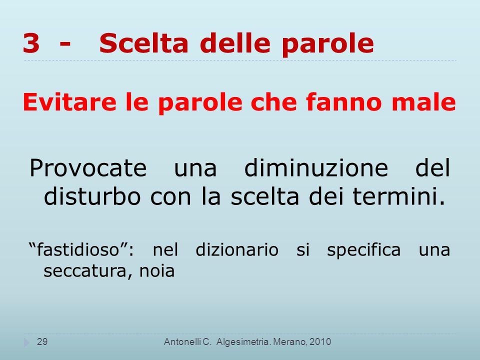 3 - Scelta delle parole Evitare le parole che fanno male Antonelli C.