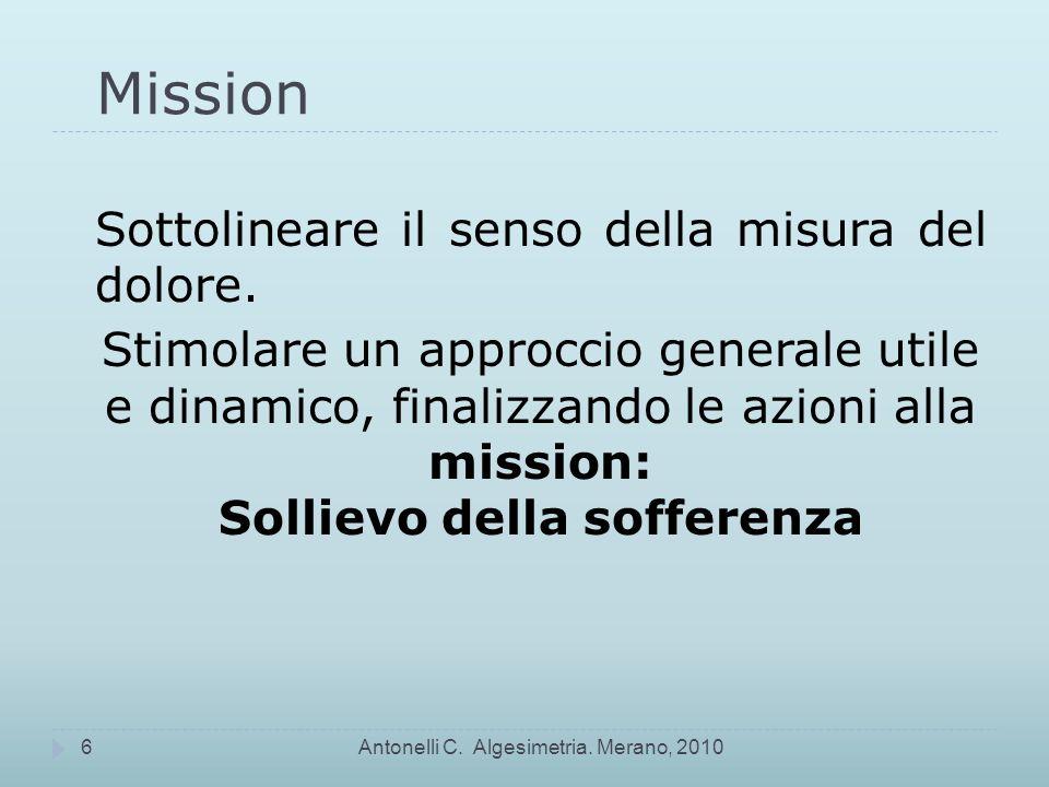Dolore – Dolore totale – Global Pain Esperienza di dolore Antonelli C. Algesimetria. Merano, 201017