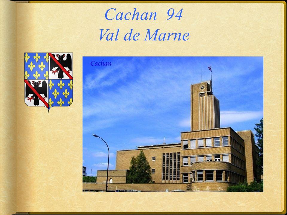 Cachan 94 Val de Marne