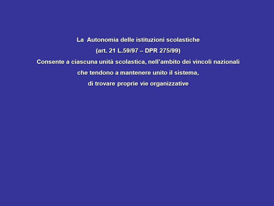 La Autonomia delle istituzioni scolastiche (art.