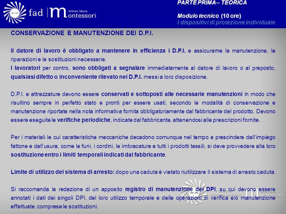 CONSERVAZIONE E MANUTENZIONE DEI D.P.I.