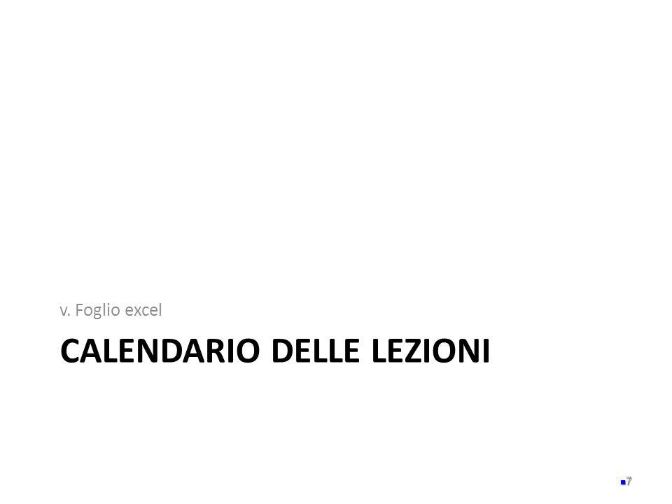 CALENDARIO DELLE LEZIONI v. Foglio excel 7