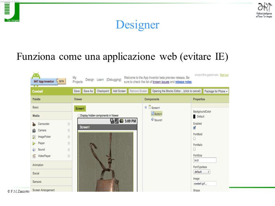 © F.M.Zanzotto Designer Funziona come una applicazione web (evitare IE)