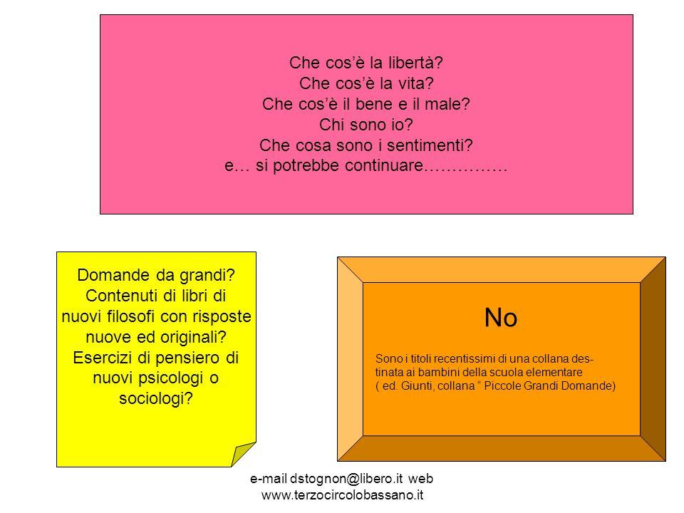 e-mail dstognon@libero.it web www.terzocircolobassano.it Che cosè la libertà.