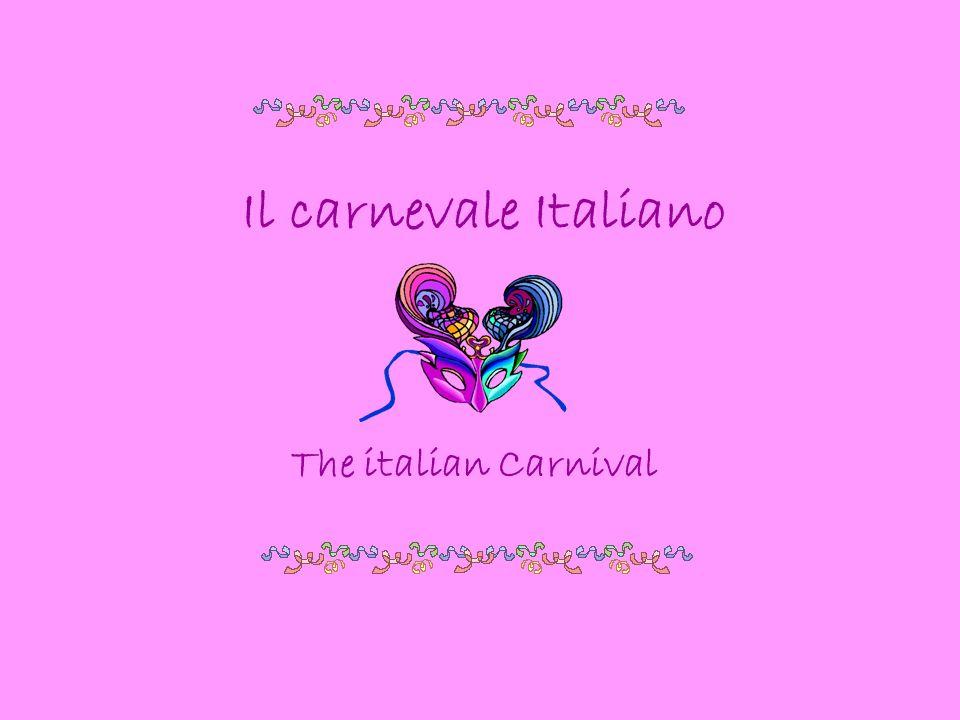 Il carnevale Italiano The italian Carnival