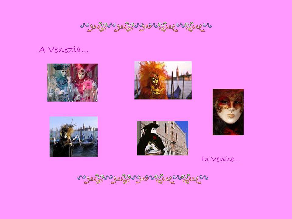 A Venezia… In Venice…