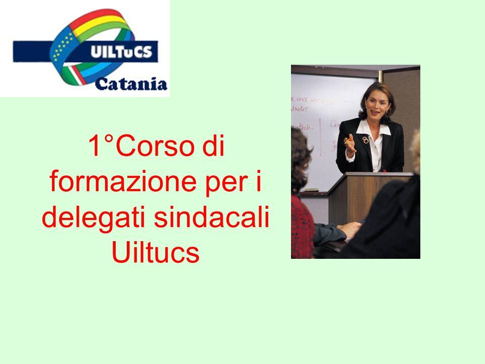 1°Corso di formazione per i delegati sindacali Uiltucs