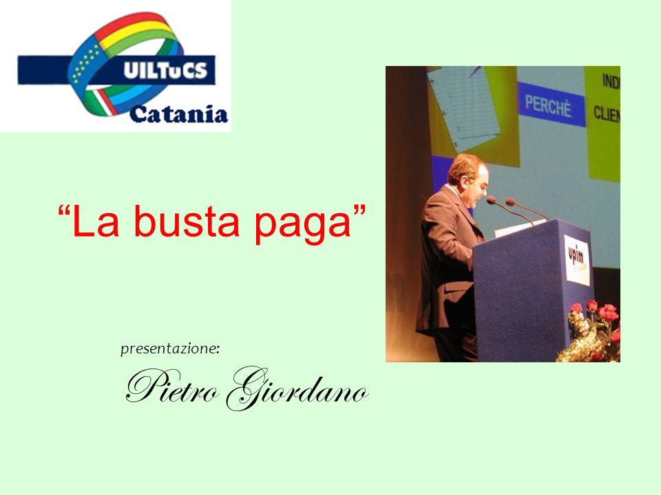 presentazione: Pietro Giordano La busta paga