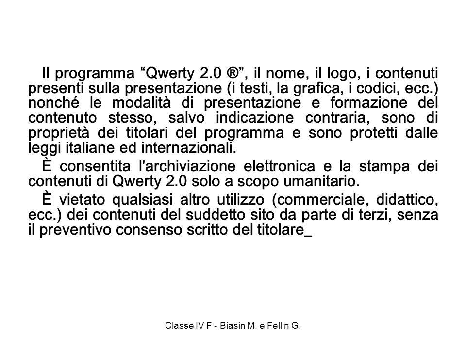 Il programma Qwerty 2.0 ®, il nome, il logo, i contenuti presenti sulla presentazione (i testi, la grafica, i codici, ecc.) nonché le modalità di presentazione e formazione del contenuto stesso, salvo indicazione contraria, sono di proprietà dei titolari del programma e sono protetti dalle leggi italiane ed internazionali.