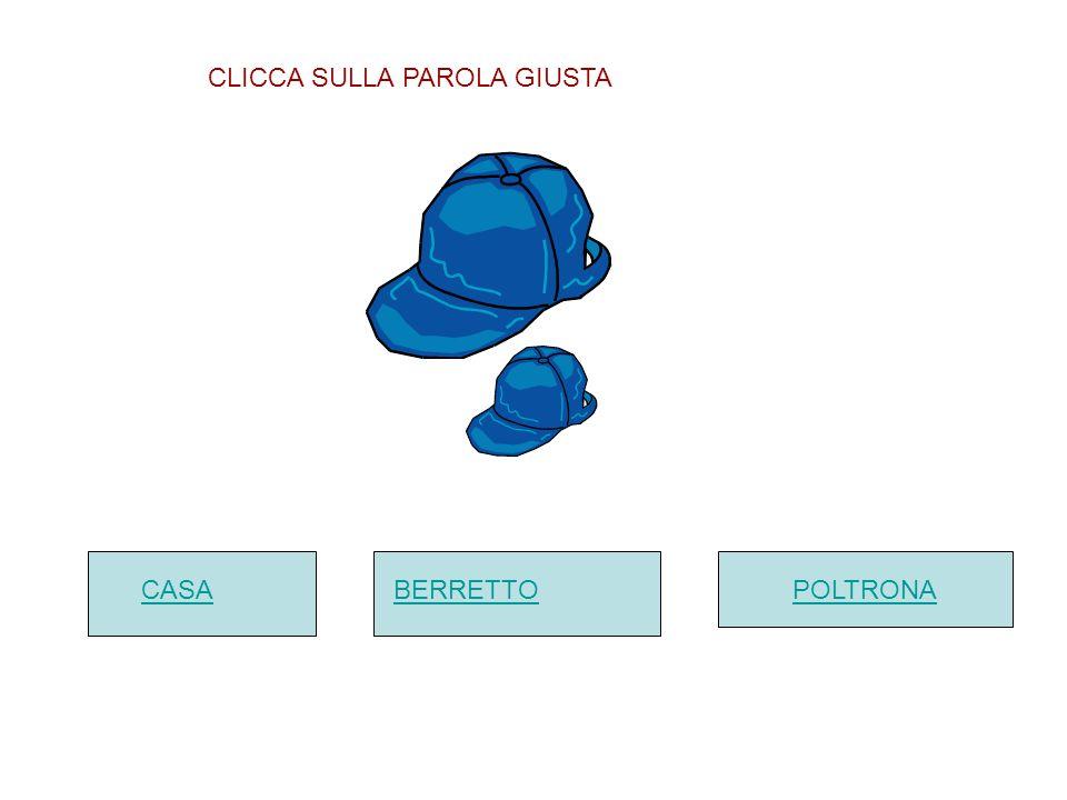 CASABERRETTO POLTRONA CLICCA SULLA PAROLA GIUSTA