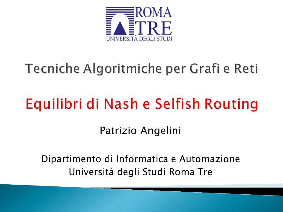 Patrizio Angelini Dipartimento di Informatica e Automazione Università degli Studi Roma Tre