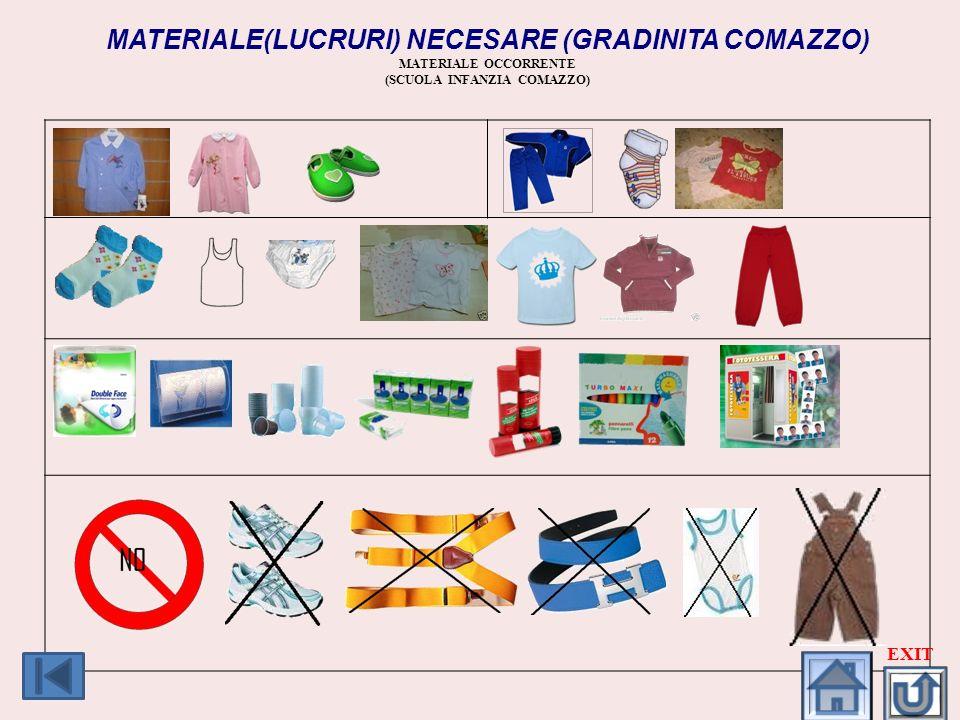 MATERIALE(LUCRURI) NECESARE (GRADINITA COMAZZO) MATERIALE OCCORRENTE (SCUOLA INFANZIA COMAZZO) EXIT
