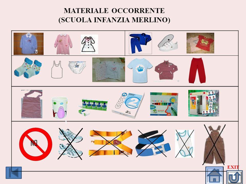 MATERIALE OCCORRENTE (SCUOLA INFANZIA MERLINO) EXIT