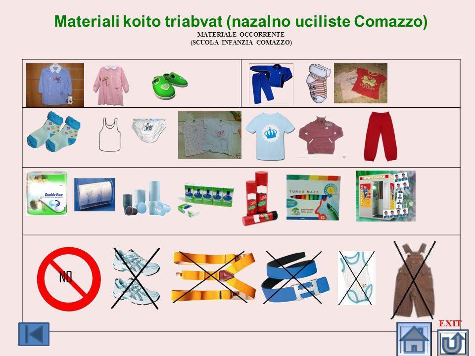 Materiali koito triabvat (nazalno uciliste Comazzo) MATERIALE OCCORRENTE (SCUOLA INFANZIA COMAZZO) EXIT