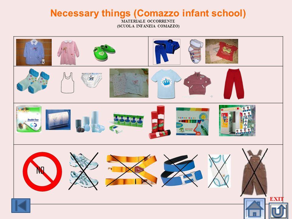 Necessary things (Comazzo infant school) MATERIALE OCCORRENTE (SCUOLA INFANZIA COMAZZO) EXIT