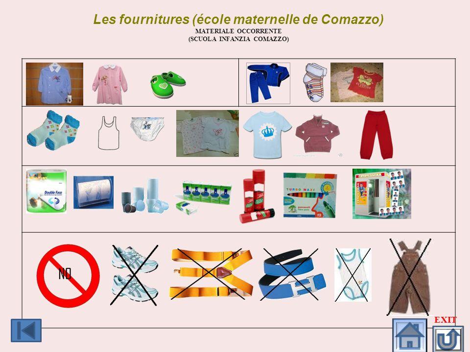 Les fournitures (école maternelle de Comazzo) MATERIALE OCCORRENTE (SCUOLA INFANZIA COMAZZO) EXIT