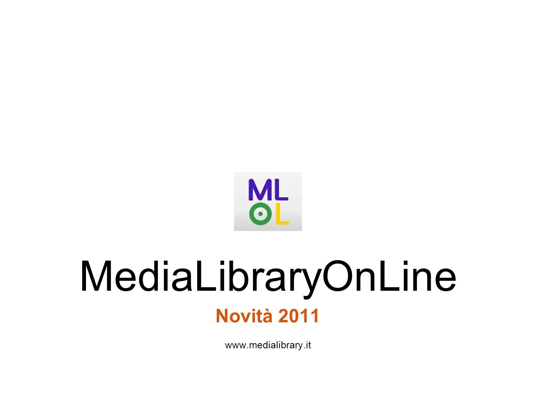 Novità 2011 www.medialibrary.it MediaLibraryOnLine