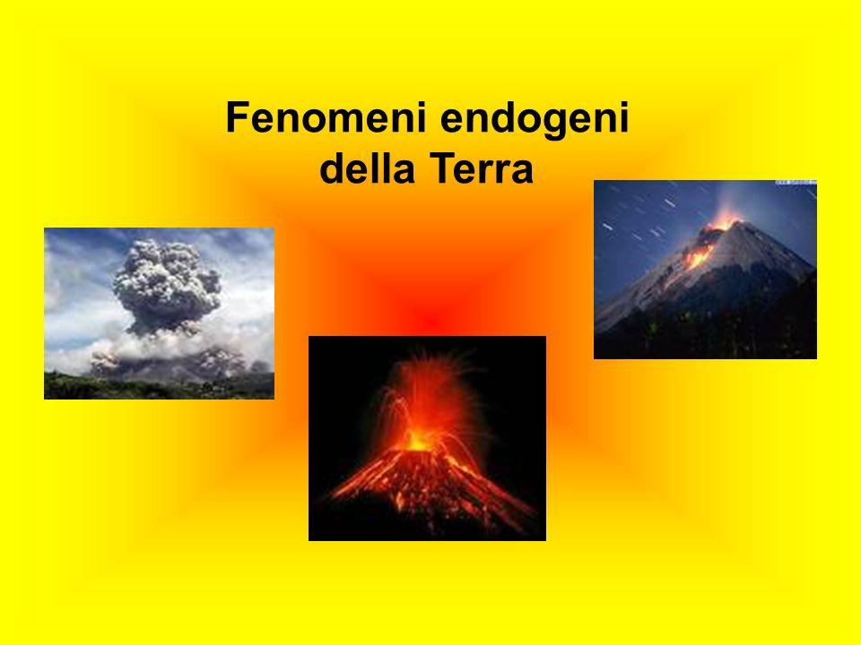 Fenomeni endogeni della Terra