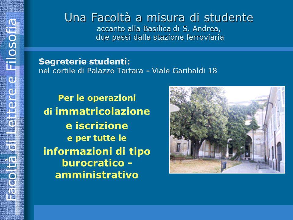 Facoltà di Lettere e Filosofia Una Facoltà a misura di studente ccanto alla Basilica di S.