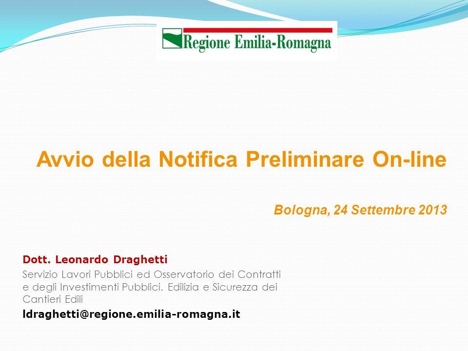 Dott. Leonardo Draghetti Servizio Lavori Pubblici ed Osservatorio dei Contratti e degli Investimenti Pubblici. Edilizia e Sicurezza dei Cantieri Edili