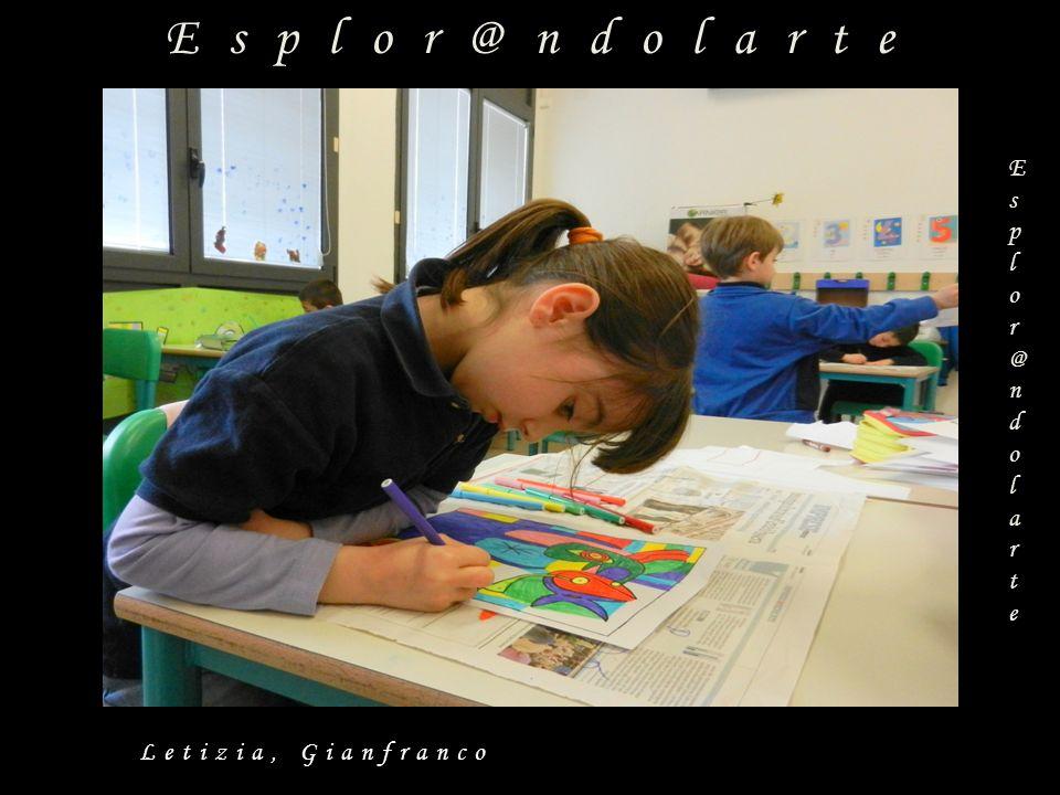 Esplor@ndolarte Esplor@ndolarteEsplor@ndolarte Classe 2^D via Roma -1°Circolo Didattico –Olbia a.s.