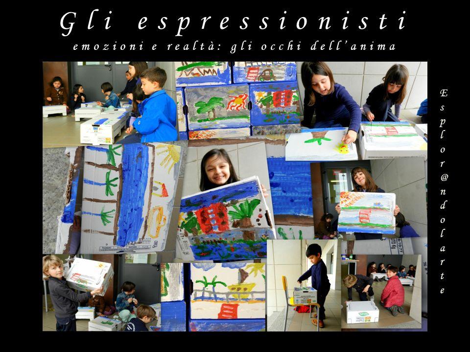 Gli espressionisti emozioni e realtà: gli occhi dellanima Esplor@ndolarteEsplor@ndolarte