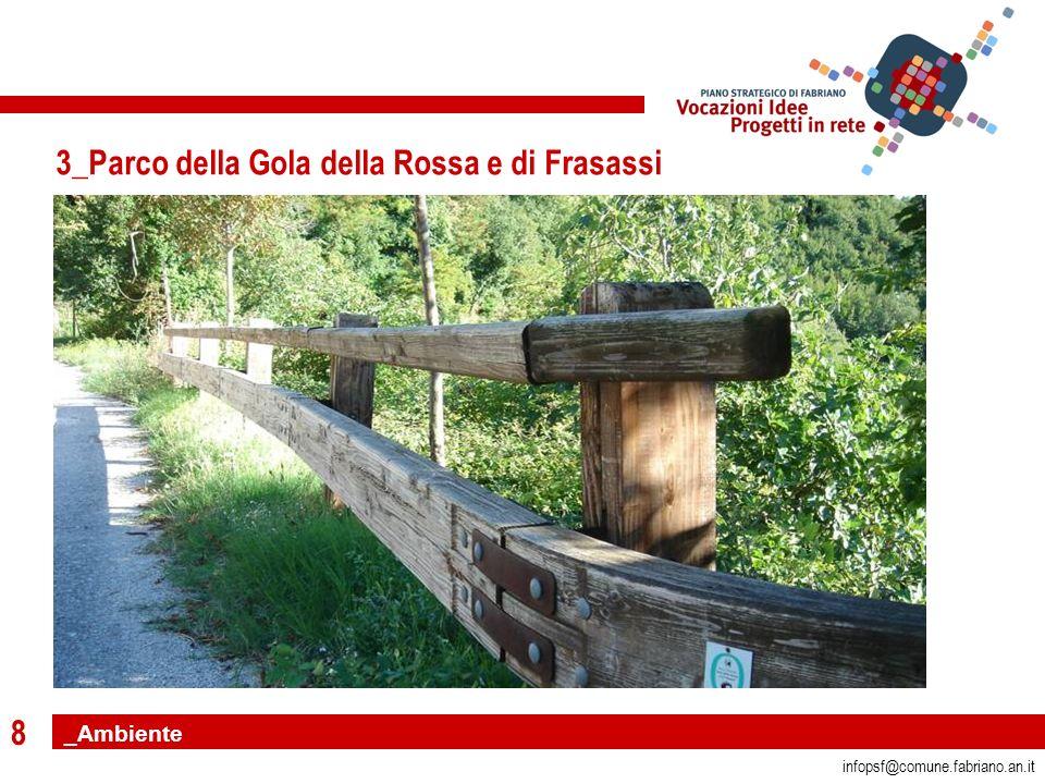8 infopsf@comune.fabriano.an.it 3_Parco della Gola della Rossa e di Frasassi _Ambiente