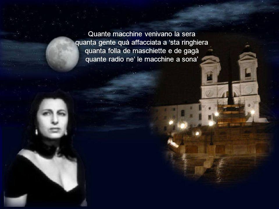 Recitato: Ah, che sera… nun se rimedia na lira pe Roma, macchè, se spendono le lire…