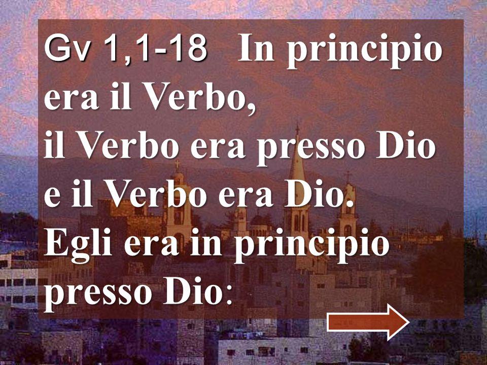 E il Verbo si fece carne e venne ad abitare in mezzo a noi; e noi vedemmo la sua gloria, gloria come di unigenito dal Padre, pieno di grazia e di verità.