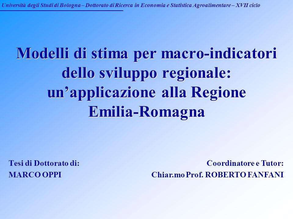 Università degli Studi di Bologna – Dottorato di Ricerca in Economia e Statistica Agroalimentare – XVII ciclo Modelli di stima per macro-indicatori de