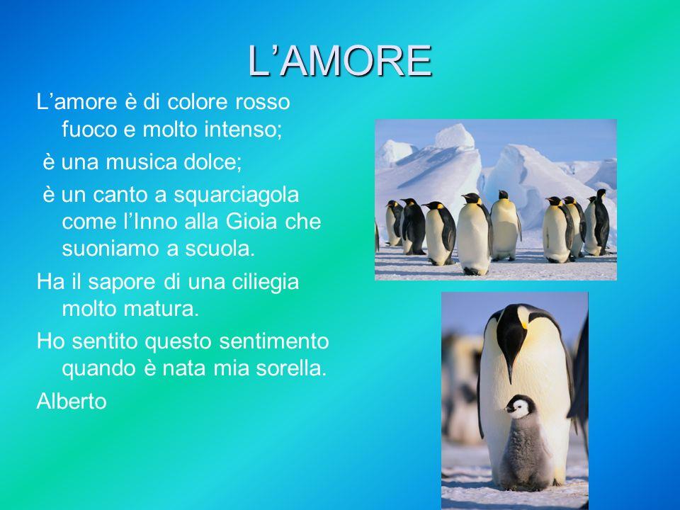 LAMORE Lamore è di colore rosso fuoco e molto intenso; è una musica dolce; è un canto a squarciagola come lInno alla Gioia che suoniamo a scuola. Ha i